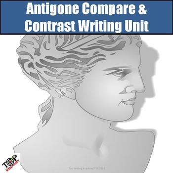 Antigone Compare and Contrast Writing Unit