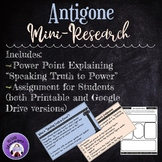 Antigone Mini-Research Assignment: Speaking Truth to Power