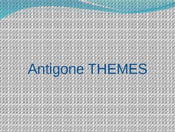 Antigone Pre-Reading PowerPoint Notes