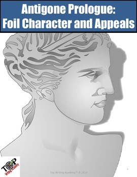 Antigone Prologue Foil Character and Rhetorical Appeals