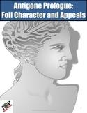 Antigone Prologue Foil Character and Rhetorical Appeals