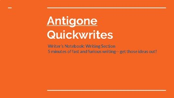 Antigone: Quick Write Prompts