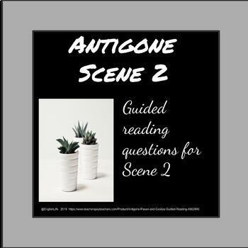 Antigone - Scene 2 Guided Reading