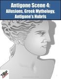 Antigone Scene 4 Mythology Allusions Hubris
