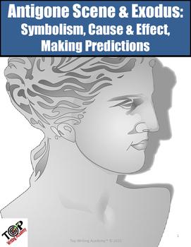Antigone Scene 5 & Exodus Symbolism Cause & Effect