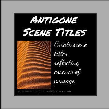 Antigone - Scene Title Creation