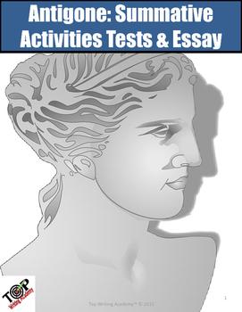 Antigone Summative Tests & Essay Writing Task