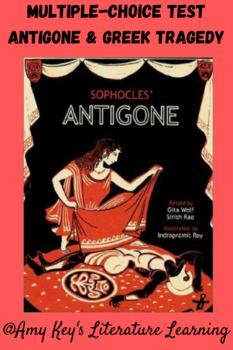 Antigone and Greek Tragedy Test