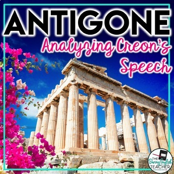 Antigone by Sophocles: Analyzing Creon's Monologue