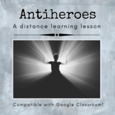 Antihero Distance Learning Lesson