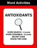 Antioxidants - Word Search, Word Scramble,  Secret Code,  Crack the Code