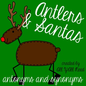 Antlers and Santas: Antonyms and Synonyms