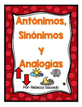 Antonyms,Synonyms and Analogies-Antónimos,Sinónimos y Anal