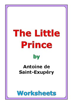 "Antoine de Saint-Exupery ""The Little Prince"" worksheets"