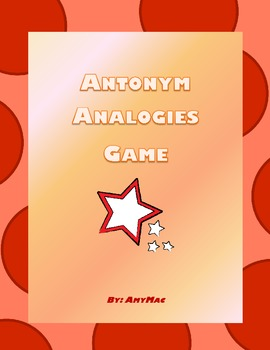 Antonym Analogies Game