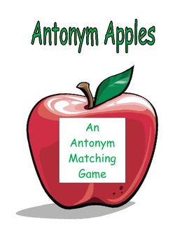 Antonym Apples: An Antonyms Matching Game