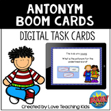 Antonym Boom Cards Digital Task Cards for Distance Learning