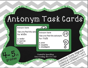 Antonym Task Cards - 4 & 5th grade {common core aligned}