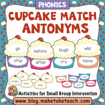 Antonym - Cupcake Themed Antonym Match