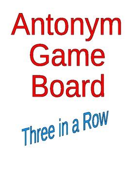 Antonym Game Board Tic Tac Toe
