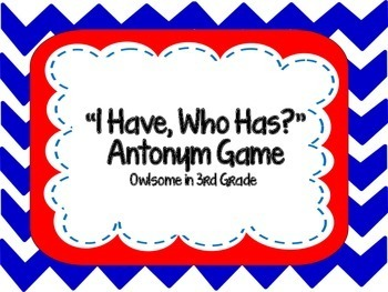 Antonym I Have, Who Has Cards