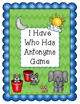 Antonym I Have Who Has Game