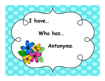 Antonym I Have, Who Has Game