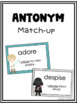Antonyms Task Cards, Game, and Worksheet