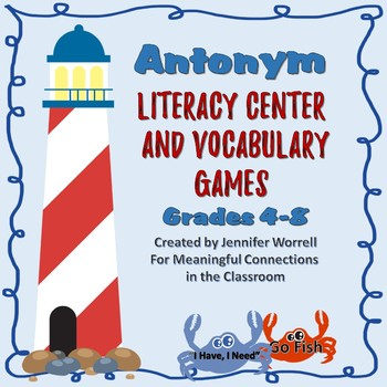 Antonym Literacy Center Games for Grades 4-8