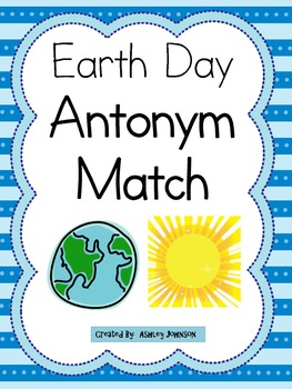Antonym Match Earth Day