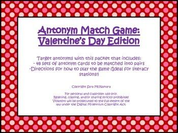 Antonym Match Game: Valentine's Day Edition