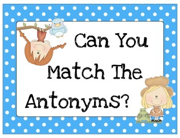 Antonym Matching Activity