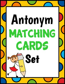 Antonym Matching Cards - Concentration
