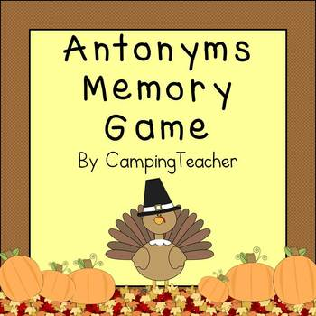 Antonym Memory Game and Poster - Thanksgiving Theme