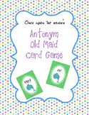 Antonym Old Maid Card Game