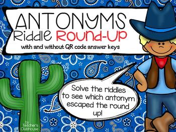 Antonym Round Up {Riddle Series}