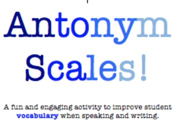 Antonym Scales - A fun activity for vocabulary practice