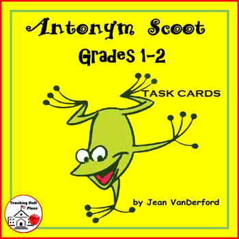 SCOOT!  Antonym UNIT | TASK CARD GAME | REVIEW  | Gr. 1-2  Vocabulary LIST