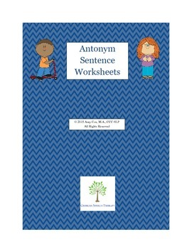 Antonym Sentence Worksheets