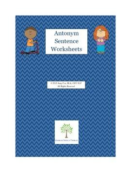 Antonym Sentence Worksheets