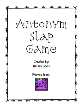 "Antonym ""Slap"" Game"
