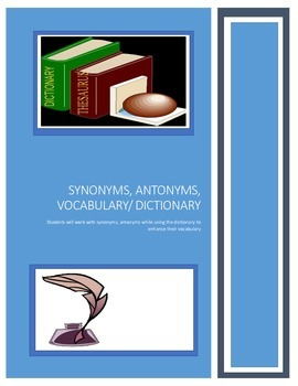 Antonym, Synonym, Vocabulary, Dictionary Activity