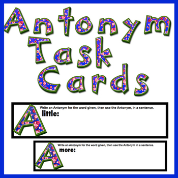 Antonym Task Cards 33 Cards! Great test prep .