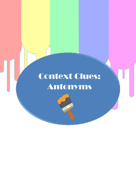 Antonym Task Cards - Context Clues