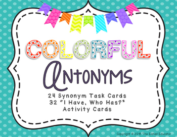 Antonym Task Cards and I Have, Who Has? Activity