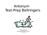 Antonym Test-Prep Bellringers Power Point