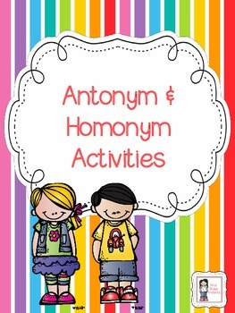 Antonym and Homonym Activities