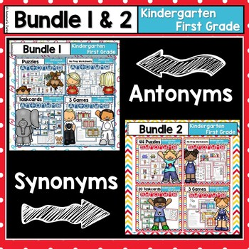 Antonym and Synonym ~Bundle~ Kindergarten - First Grade
