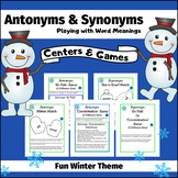 Antonym and Synonym Centers and Games - Winter Theme