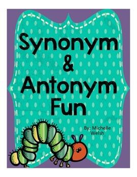 Synonym and Antonym Fun